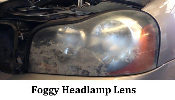 Foggy Headlamp Lens